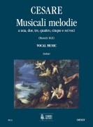 Cesare, Giovanni Martino : Musicali Melodie a 1, 2, 3, 4, 5 e 6 voci (Monaco 1621). Vocal Music [Score]