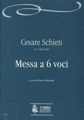 Schieti, Cesare : Mass for 6 Voices (c.1585-87) from cod. 34 of the Archivio musicale della Santa Casa di Loreto [Score]