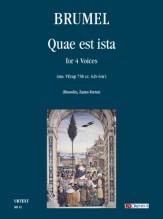 Brumel, Antoine : Quae est ista (ms. VEcap 758 cc. 62v-64r) for 4 Voices