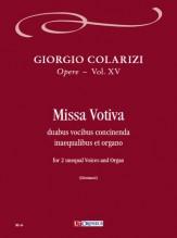 Colarizi, Giorgio : Missa Votiva for 2 Unequal Voices and Organ