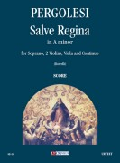 Pergolesi, Giovanni Battista : Salve Regina in A minor for Soprano, 2 Violins, Viola and Continuo [Score]
