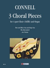 Connell, Adrian : 3 Choral Pieces for 4-part Choir (SATB) and Organ