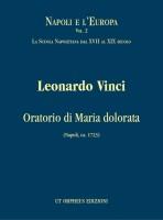 Vinci, Leonardo : Oratorio di Maria dolorata (Napoli, ca. 1723) for 5 Voices, Choir and Instruments [Score]