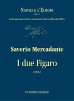 Mercadante, Saverio : I due Figaro o sia Il soggetto di una commedia (1826) [Score]