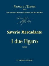 Mercadante, Saverio : I due Figaro o sia Il soggetto di una commedia (1826) [Score]