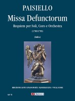 Paisiello, Giovanni : Missa Defunctorum. Requiem for Soloists, Choir and Orchestra (1789/1799) [Vocal Score]