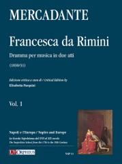 Mercadante, Saverio : Francesca da Rimini. Dramma per musica in due atti (1830/31) [Score]