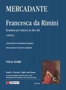 Mercadante, Saverio : Francesca da Rimini. Dramma per musica in due atti (1830/31) [Vocal Score]