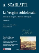 Scarlatti, Alessandro : La Vergine Addolorata. Oratorio in two parts (Napoli 1717) [Score]