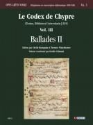Le Codex de Chypre (Torino, Biblioteca Universitaria J.II.9) - Vol. III: Ballades II