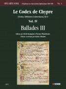 Le Codex de Chypre (Torino, Biblioteca Universitaria J.II.9) - Vol. IV: Ballades III