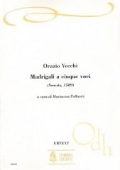 Vecchi, Orazio : Five-part Madrigals (Venezia 1589) [Score]