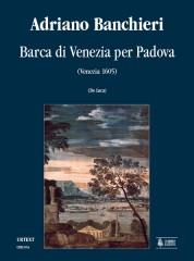 Banchieri, Adriano : Barca di Venezia per Padova (Venezia 1605) [Score]