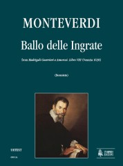 "Monteverdi, Claudio : Ballo delle Ingrate (from ""Madrigali Guerrieri e Amorosi. Libro VIII"") [Score]"