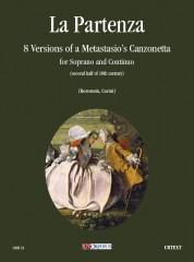 La partenza. 8 Versions of Metastasio's Canzonetta (second half of 18th century) for Soprano and Continuo