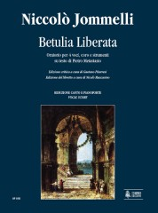 Jommelli, Niccolò : Betulia Liberata. Oratorio for 4 Voices, Choir and Instruments. Text by Pietro Metastasio [Vocal Score]