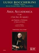 """Boccherini, Luigi : Aria accademica G 549 """"Care luci, che regnate"""" for Soprano and Orchestra [Score]"""