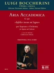 """Boccherini, Luigi : Aria accademica G 550 """"Infelice invan mi lagno"""" for Soprano and Orchestra [Score]"""