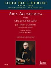 """Boccherini, Luigi : Aria accademica G 553 """"Ah! che nel dirti addio"""" for Soprano and Orchestra [Score]"""