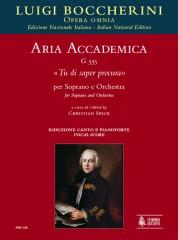 """Boccherini, Luigi : Aria accademica G 555 """"Tu di saper procura"""" for Soprano and Orchestra [Vocal Score]"""