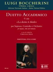 """Boccherini, Luigi : Duetto accademico G 559 """"La destra ti chiedo"""" for Soprano, Alto and Orchestra [Score]"""
