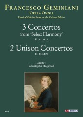Geminiani, Francesco : 3 Concertos from 'Select Harmony' (H. 121-123) - 2 Unison Concertos (H. 124-125) [Study Score]