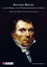 Antoine Reicha and the Making of the Nineteenth-Century Composer
