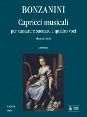 Bonzanini, Giacomo : Capricci musicali per cantare e suonare a quattro voci (Venezia 1616) [Score]
