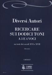 Ricercare sui dodici toni a tre e quattro voci su testi dei secoli XVI e XVII [Score]