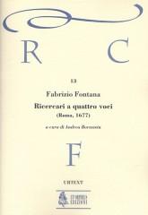 Fontana, Fabrizio : Ricercari a quattro voci (Roma 1677) [Score]