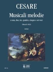 Cesare, Giovanni Martino : Musicali Melodie a 1, 2, 3, 4, 5 e 6 voci (Monaco 1621) [Score]