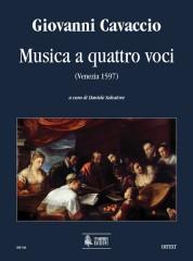 Cavaccio, Giovanni : Musica a quattro voci (Venezia 1597) [Score]