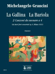 """Grancini, Michelangelo : La Gallina - La Bariola. 2 Canzoni da suonare a 4 (from """"Sacri fiori concertati"""" Op. 6, Milano 1631)"""