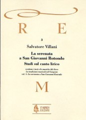 Villani, Salvatore : La Serenata a San Giovanni Rotondo. Studi sul canto lirico