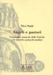 Staiti, Nico : Angeli e pastori. L'immagine musicale della Natività e le musiche pastorali natalizie