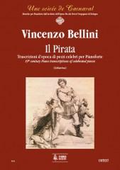Bellini, Vincenzo : Il Pirata. Early transcriptions of Celebrated Pieces for Piano