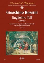 Rossini, Gioachino : Guglielmo Tell. Sinfonia. Early transcription for Piano