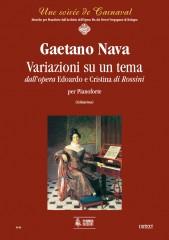 "Nava, Gaetano : Variations on a theme from Rossini's ""Edoardo e Cristina"" for Piano"