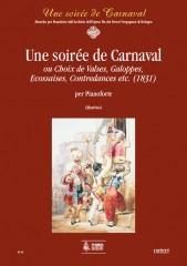Une soirée de Carnaval ou Choix de Valses, Galoppes, Ecossaises, Contredances etc. (1831) for Piano