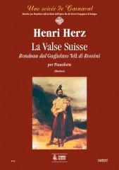 "Herz, Henri : La Valse Suisse. Rondeau from Rossini's ""Guglielmo Tell"" for Piano"