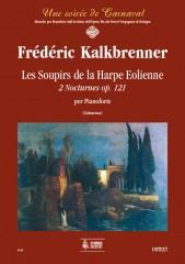 Kalkbrenner, Frédéric : Les Soupirs de la Harpe Eolienne. 2 Nocturnes Op. 121 for Piano