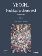 Vecchi, Orazio : Five-part Madrigals (Venezia 1589) [original clefs] [Score]