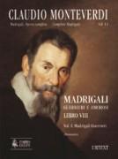 Monteverdi, Claudio : Madrigali. Libro VIII (Venezia 1638) [original clefs] - Vol. I: Madrigali guerrieri [Score]