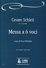 Schieti, Cesare : Mass for 6 Voices (c.1585-87) from cod. 34 of the Archivio musicale della Santa Casa di Loreto [original clefs]