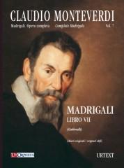 Monteverdi, Claudio : Madrigali. Libro VII (Venezia 1619) [original clefs] [Score]