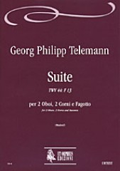Telemann, Georg Philipp : Suite TWV 44: F 13 for 2 Oboes, 2 Horns and Bassoon