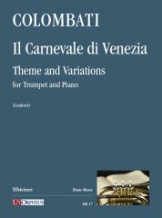 Colombati, Francesco : Il Carnevale di Venezia. Theme and Variations for Trumpet and Piano