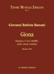 Bassani, Giovanni Battista : Giona. Oratorio for 5 Voices (SSATB), Strings and Continuo (Modena 1689)