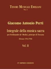 Perti, Giacomo Antonio : Complete Sacred Music for Ferdinando de' Medici, Prince of Tuscany (Firenze 1704-1709) - Vol. II