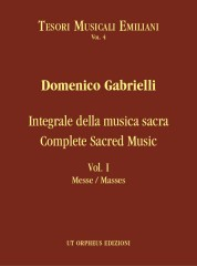 Gabrielli, Domenico : Complete Sacred Music - Vol. I: Masses